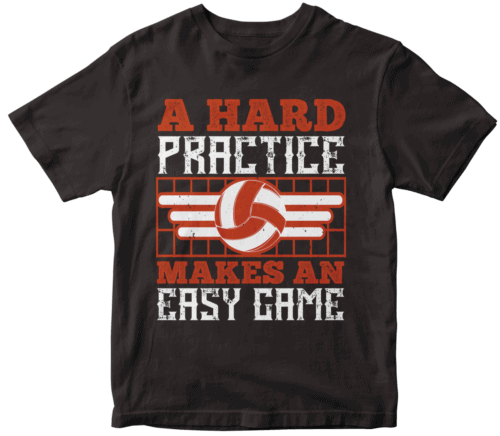A hard practice makes an easy game