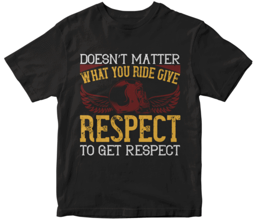 Doesn't matter what you ride, give respect to get respect