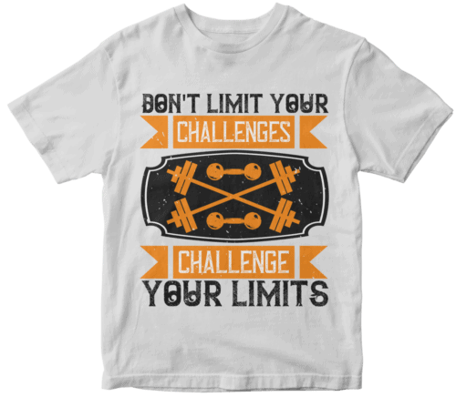 Don't Limit Your Challenges Challenge Your Limits