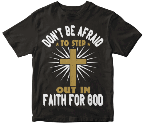 Don't be afraid to step out in faith for God