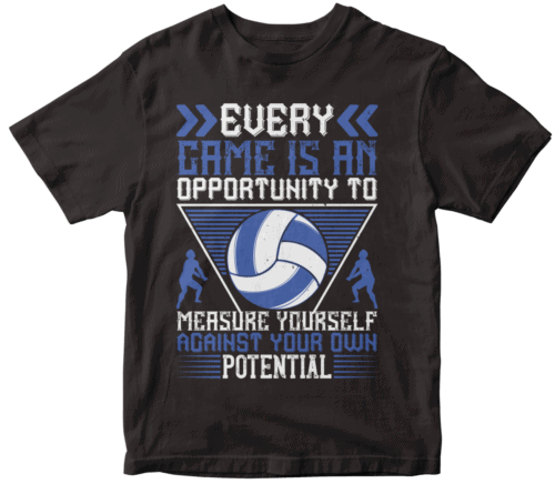 Every game is an opportunity to measure yourself against your own potential