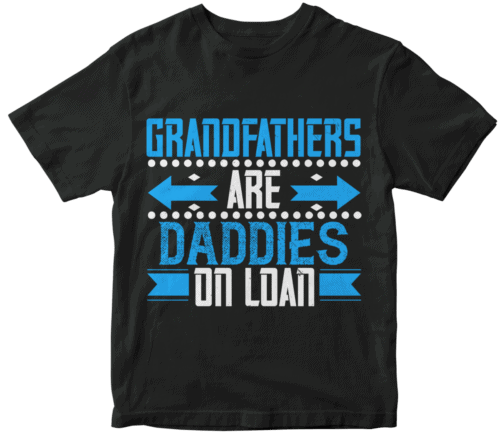 Grandfathers are daddies on loan-02