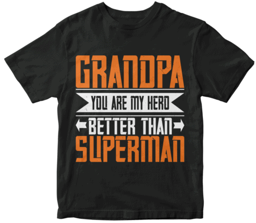 Grandpa, you are my hero better than superman-02