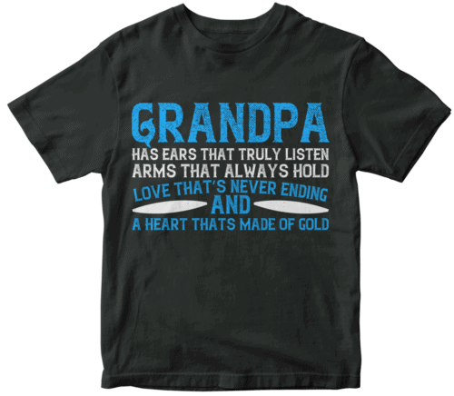 Grandpa has ears that truly listen arms that always hold-02
