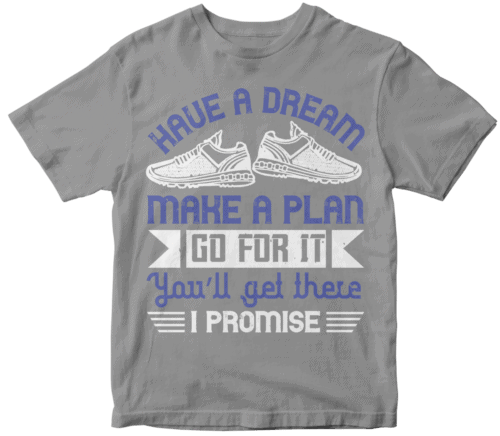 Have a dream, make a plan, go for it. You'll get there I promise