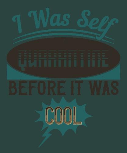 I was self-quarantine before it was cool-01