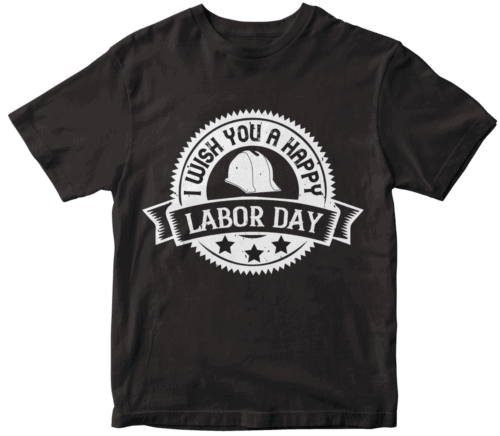 I wish you a happy labor day