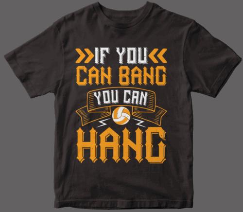 If you can bang, you can hang