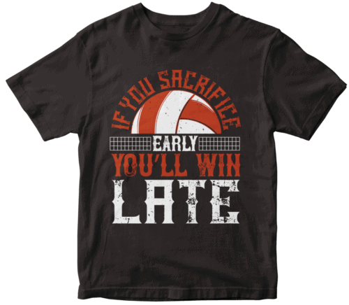 If you sacrifice early, you'll win late