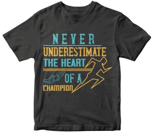 Never underestimate the heart of a champion