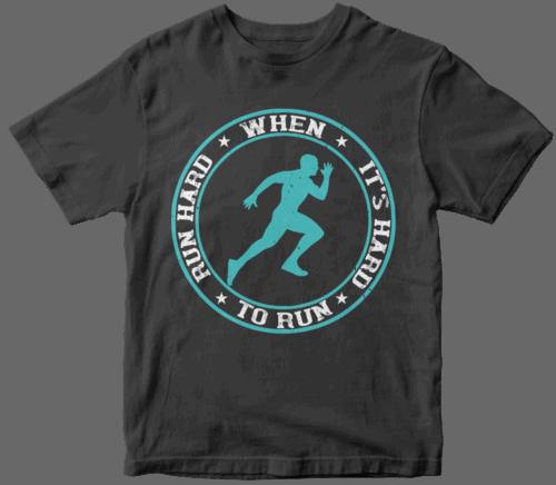 Run hard when it's hard to run