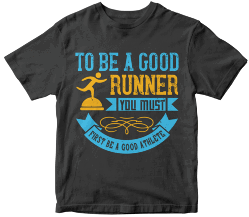 To be a good runner, you must first be a good athlete