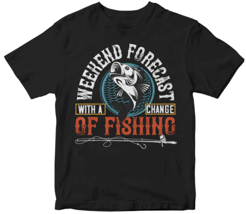 WITH ACHANGEWEEKEND FORECASTOF FISHING