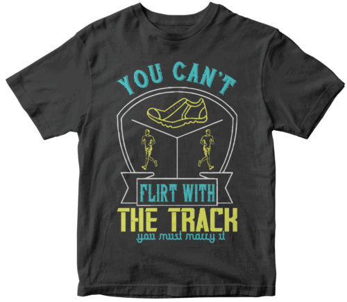 You can't flirt with the track, you must marry it