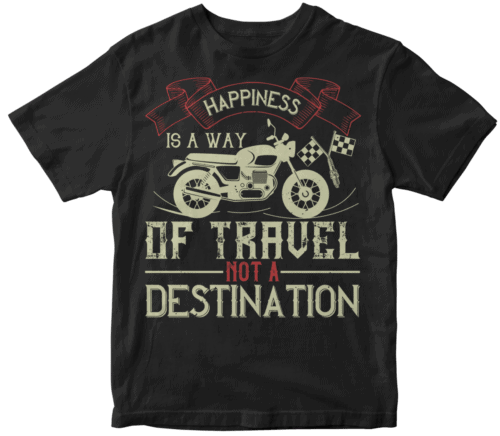 happiness is away of travel not a destination