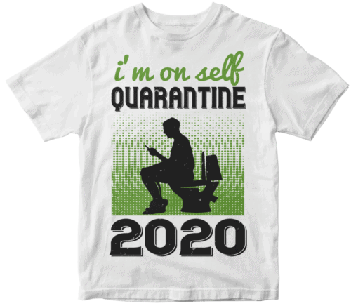 i'm on self quarantine 2020